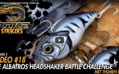 Pike Strikers – De Albatros Headshaker battle challenge