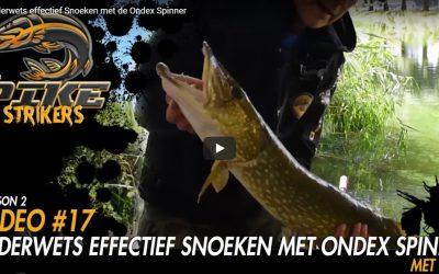 Pike Strikers – Ouderwets effectief Snoeken met de Ondex Spinner